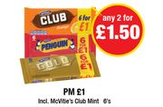 Any 2 for £1.50 McVities Club Orange or Mint , Penguin, McVities Gold