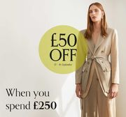 £50 off a Purchase of £250 or More