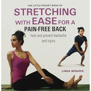 Little Pocket Book of Stretching with Ease for a Pain-Free Back