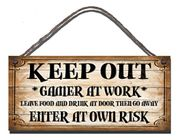 Wooden Funny Sign Keep out Gamer at Work Leave Food and Drink at Door