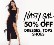 Nasty Gal - 50% off Dresses, Tops & Shoes!