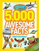 5,000 Awesome Facts about Everything (National Geographic Kids) Hardcover