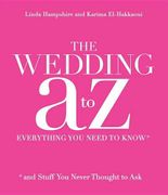 Your Wedding a to Z Everything You Need to Know