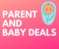 Best Parent & Baby Deals, Bargains & Freebies