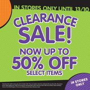 Clearance Sale up to 50% off Instore Only