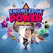 Knowledge is Power (For PS4)