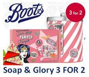 Boots - Soap & Glory Gifts - 3 for 2 DEAL