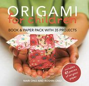 Origami for Children: 35 Step-by-Step Projects with Origami Paper Included