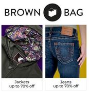 Brown Bag - up to 70% off Jackets, Jeans, Sweats and Footwear