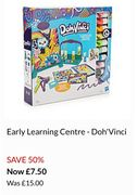 Early Learning Centre - Doh'Vinci