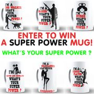 Win a Super Power Mug!