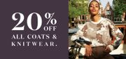 20% off All Coats and Knitwear