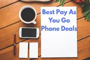 Pay as You Go Smartphone Deals - Best Prices Available for PAYG