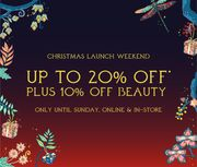 Up to 20% off Purchases and up to 10% off Purchases off Beauty