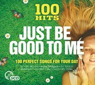 100 Hits: Just Be Good to Me CD Box Set