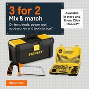 3 for 2 on Hand Tools, Power Tool Accessories and Tool Storage