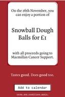 Snowball Dough Day on 26th November at Pizza Express. £1 Dough Balls!