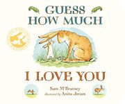 Guess How Much I Love You - BOARD BOOK *4.8 STARS*