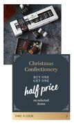 Buy One Get One Half Price on Confectionery