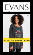 EVANS - Black Friday Event - Up to 50% OFF EVERYTHING