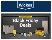 Wickes Black Friday Event NOW until MONDAY ONLY