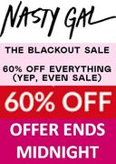 ENDS MIDNIGHT TONIGHT! 60% off EVERYTHING at Nasty Gal ! Even Sale
