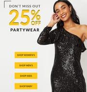 25% off ALL Women's, Men's , Kids & Baby Party Wear + FREE C&C