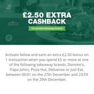 £2.50 cash back on selected takeaways