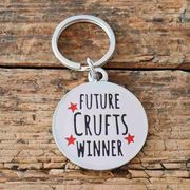 "Save 30% - Sweet William ""Future Crufts Winner"" Dog Identity Tag"