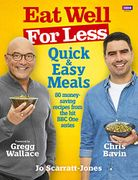 Eat Well for Less: Quick and Easy Meals, Paperback Book