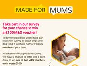 Fill out the 'Made for Mums' Survey to Win £100 M&s Voucher
