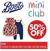 Special Offer - 50% to 70% OFF BOOTS Mini Club Baby & Kids Clothing SALE
