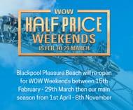 1/2 Price Weekend Tickets at Blackpool Pleasure Beach Inc Half Term