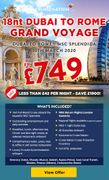 Cruise Nation - FLASH OFFER Dubai to Rome 18nt Grand Voyage from Just £749!