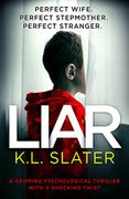 Liar by K.L Slater down to 99p
