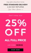 25% off Full Price Items Today