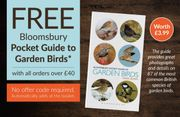 FREE BLOOMSBURY POCKET GUIDE to GARDEN BIRDS with All Orders over £40*