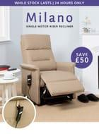 Save £50 | Milano Riser Recliner