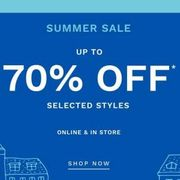 Summer Sale up to 70% Off* Selected Styles
