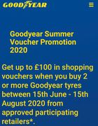Get up to £100 in Shopping Vouchers When You Buy 2 or More Goodyear Tyres
