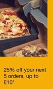 UBER EATS - 25% off Your next 5 Orders up to £10