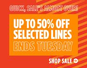 Up to 50% off Selected Lines.