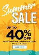 Summer Savings Start NOW! up to 40% OFF