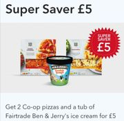 Special Offer - 2 Pizzas + Ben & Jerry's for a Fiver