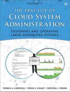 The Practice of Cloud System Administration: Volume 2