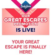 Win a Great Escape with Bodyform! (Purchase required)