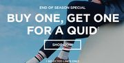 End of Season Sale - Buy One Get 1 for £1