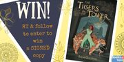 Win a Signed Copy of the Tigers in the Tower
