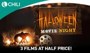 Watch up to 3 Films with 50% off and Get Ready for Halloween with CHILI!