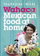 Wahaca - Mexican Food at Home 99p Kindle Price at Amazon